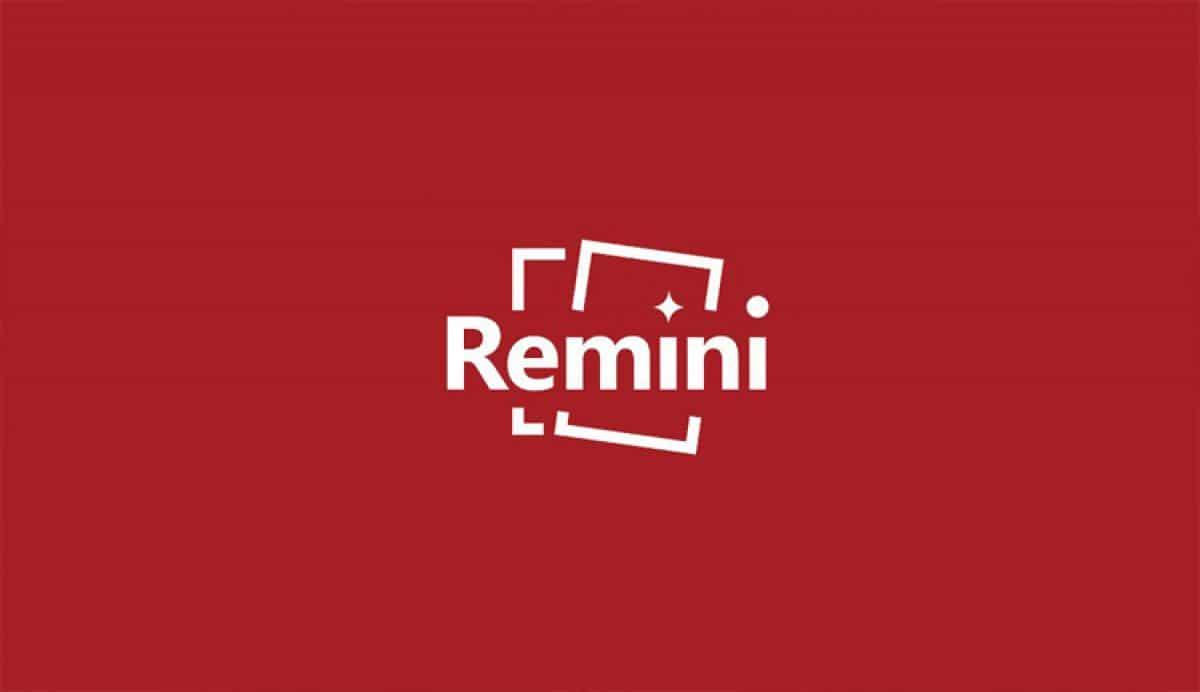 تحميل برنامج Remini مهكر 2022 [النسخة المدفوعة] لـ أندرويد